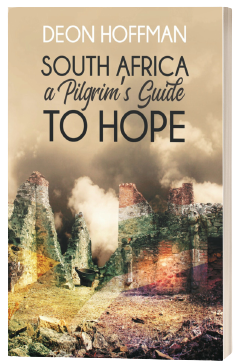 South Africa: A pilgrims guide to hope